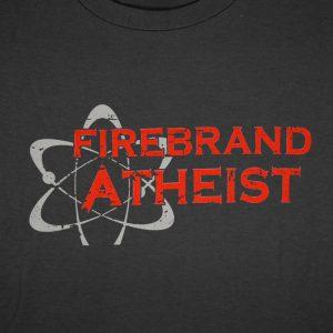Firebrand Atheist Gray