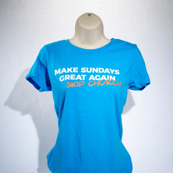 Make Sundays Great Again Skip Church