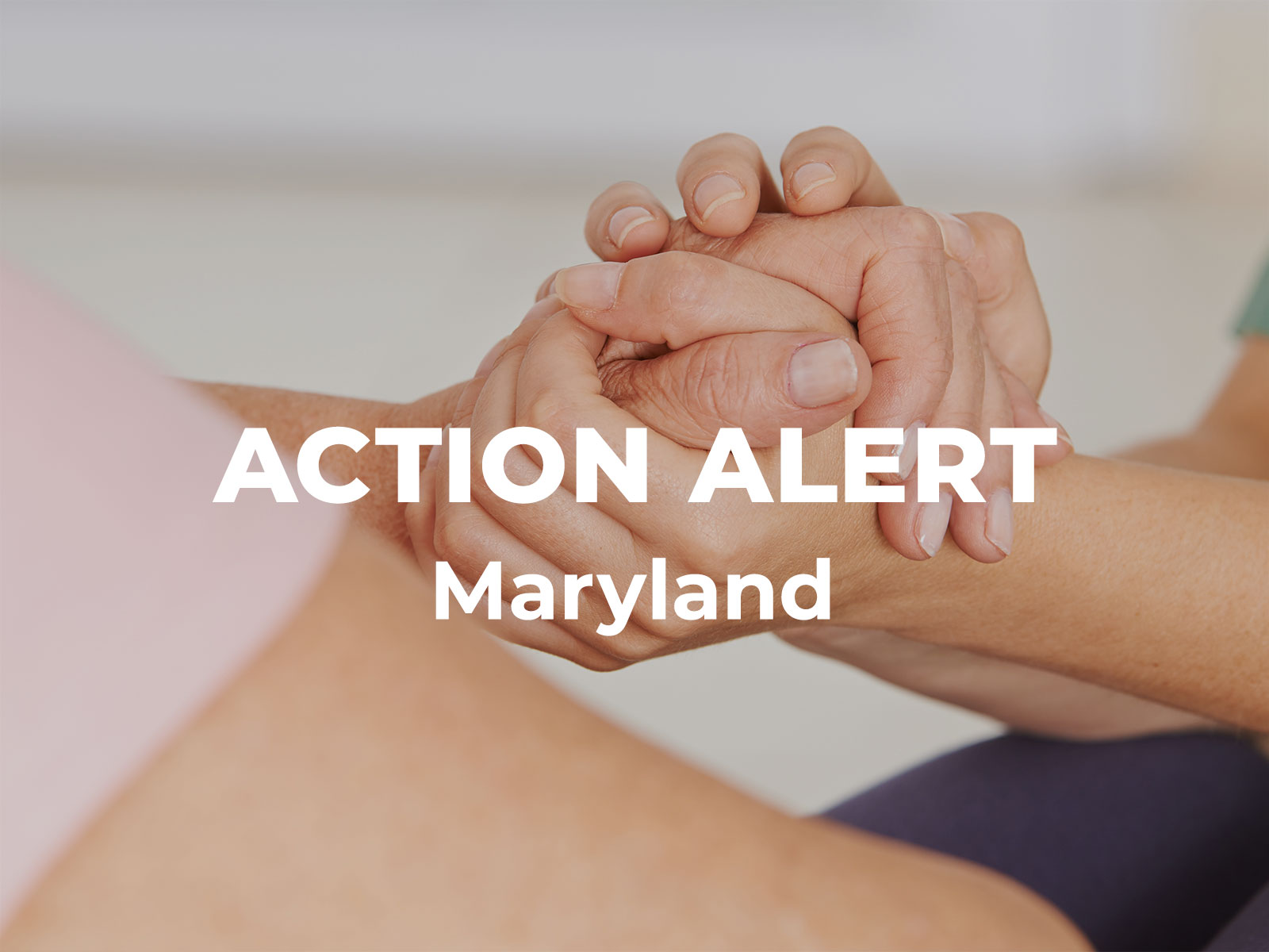 Support Death with Dignity in Maryland