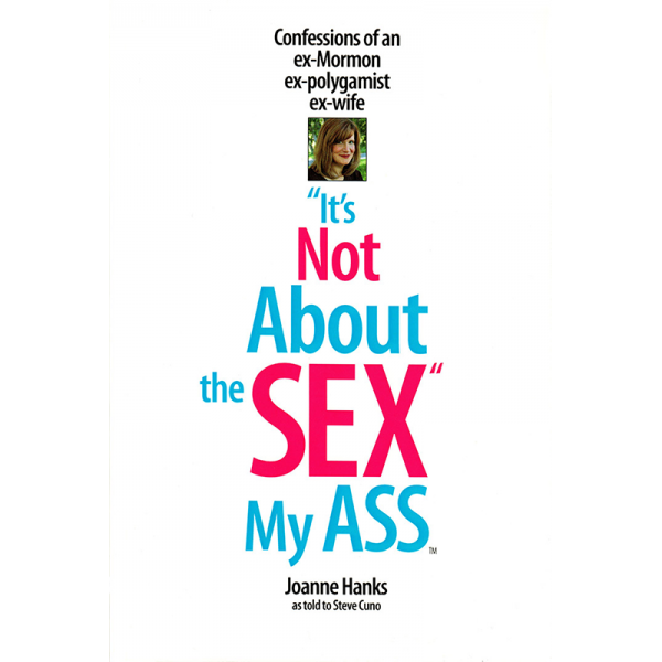 Its Not About the Sex My Ass
