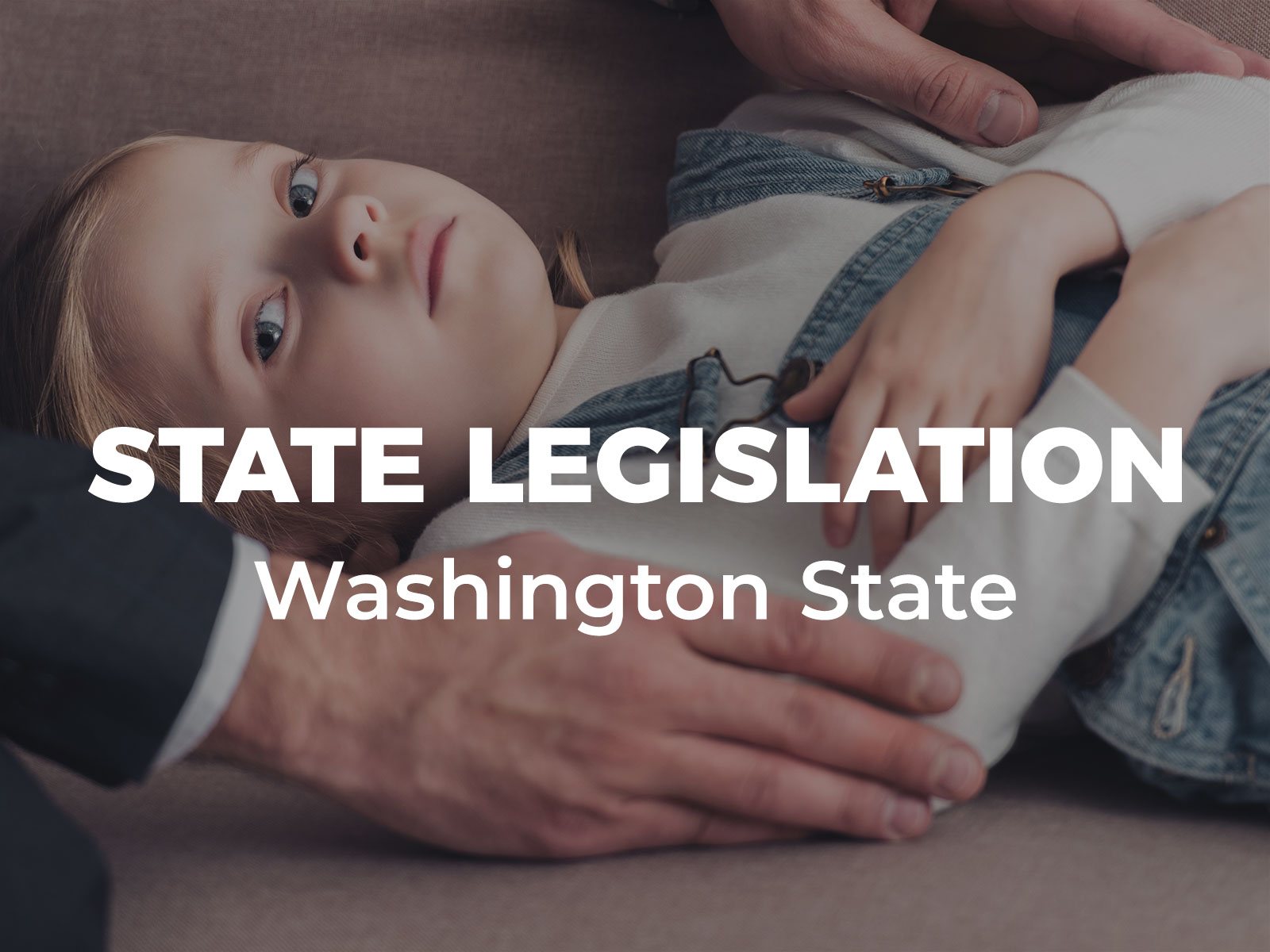End Faith Healing in Washington State