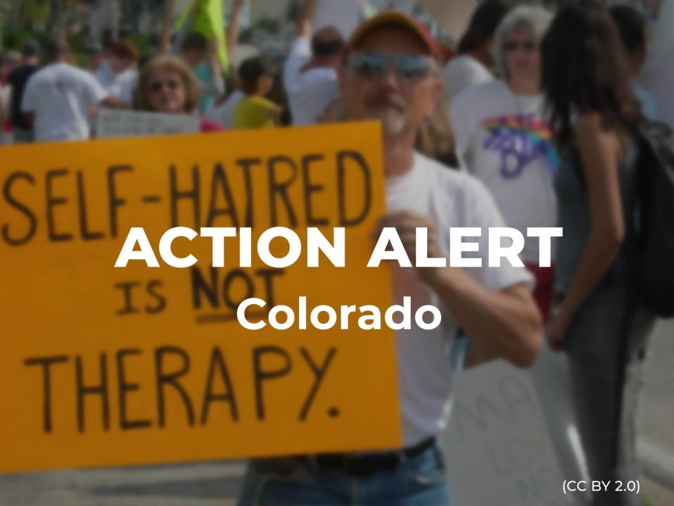Action Alert Save Americans With >> Colorado Residents Help End Conversion Therapy American